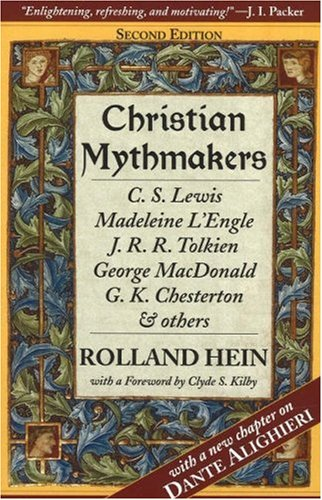 9780940895485: Christian Mythmakers: C.S. Lewis, Madeleine L'Engle, J.R.R. Tolkien, George Madonald, G.K. Chesterton, and Others