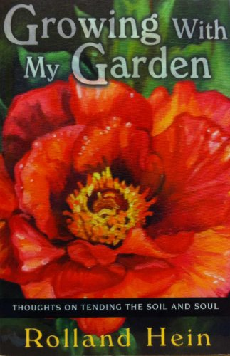 9780940895515: Growing with My Garden: Thoughts on Tending the Soil and the Soul
