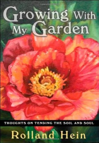 9780940895553: Growing with My Garden: Thoughts on Tending the Soil and the Soul