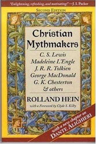 9780940895560: Christian Mythmakers: C.S. Lewis, Madeline L'Engle, J.R.R. Tolkien, Geor