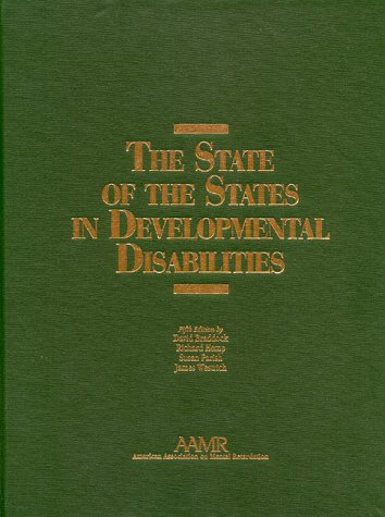 9780940898509: The State of the States in Developmental Disabilities/With 2000 Study Summary