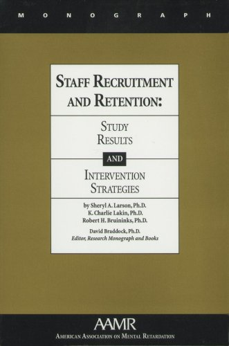 9780940898561: Staff Recruitment and Retention: Study Results and Intervention Strategies (Monographs of the American Association on Mental Retardation)