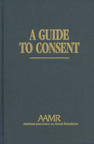 9780940898585: A Guide to Consent