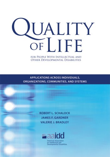 9780940898967: Quality of Life: Applications for People with Intellectual and Developmental Disabilities