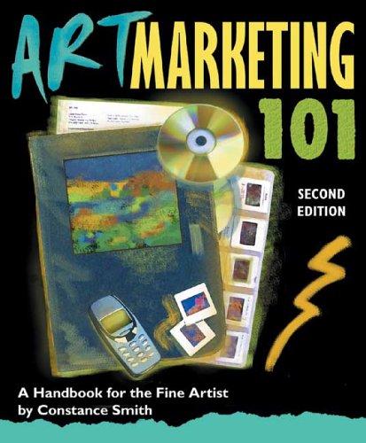 9780940899483: Art Marketing 101: A Handbook for the Fine Artist