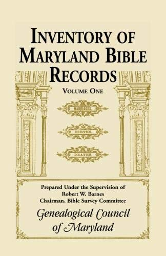 9780940907126: Inventory of Maryland Bible Records, Volume 1