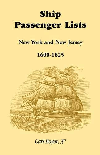 9780940907232: Ship Passenger Lists, New York and New Jersey (1600-1825)