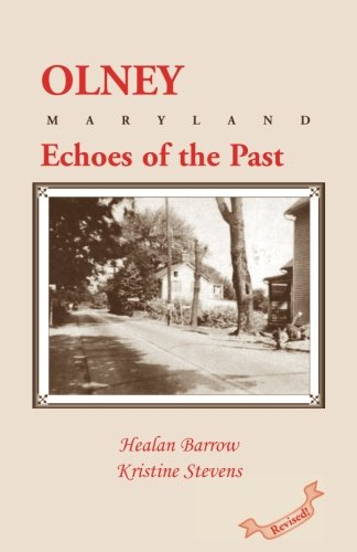 9780940907270: Olney: Echoes of the Past