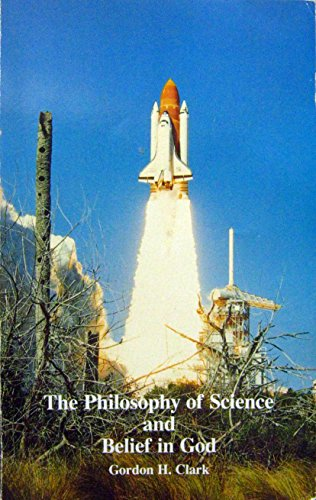 9780940931183: Philosophy of Science and Belief in God