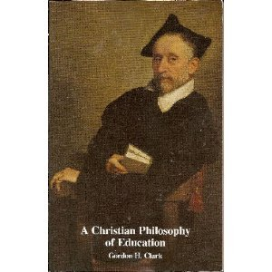 9780940931206: A Christian Philosophy of Education