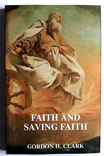 9780940931954: Faith and Saving Faith (Trinity Paper No. 5)