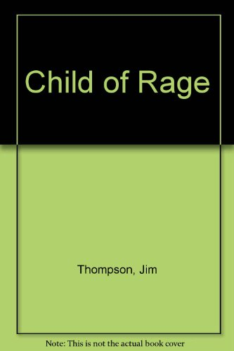CHILD OF RAGE [SIGNED]