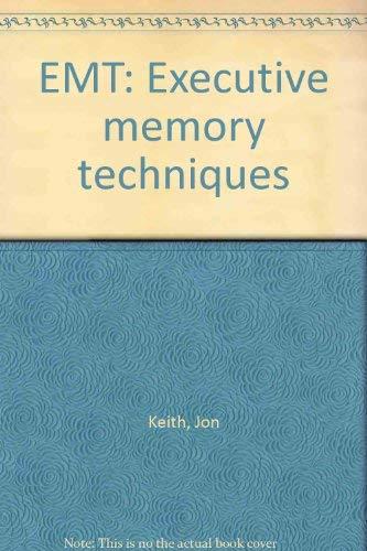 9780940947009: EMT: Executive memory techniques