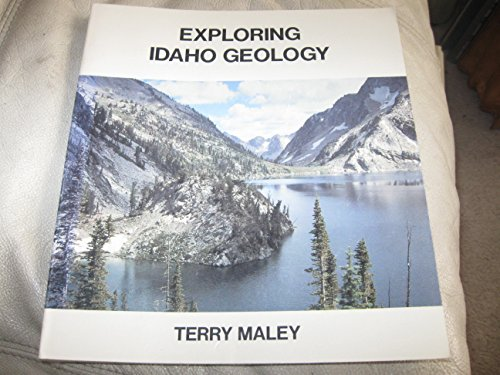 9780940949003: Exploring Idaho Geology