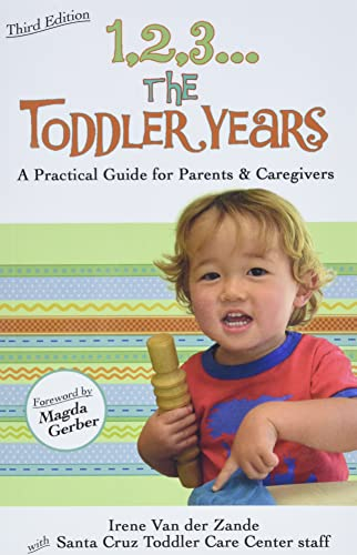 9780940953253: 1,2,3...The Toddler Years: A Practical Guide for Parents and Caregivers