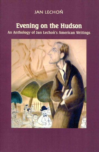 9780940962668: Evening on the Hudson [Paperback] by Lechon, Jan