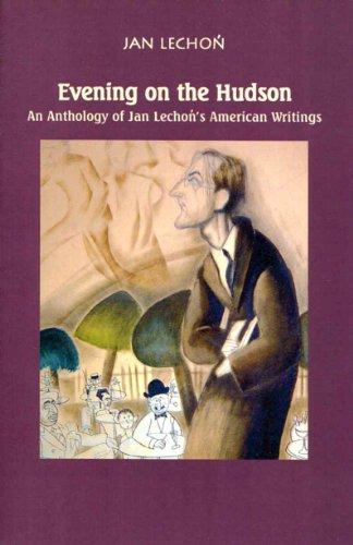 Evening on the Hudson - An Anthology: Lechon, Jan