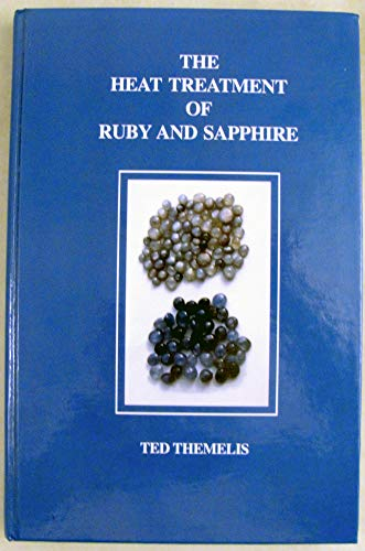 9780940965102: The Heat Treatment of Ruby and Sapphire