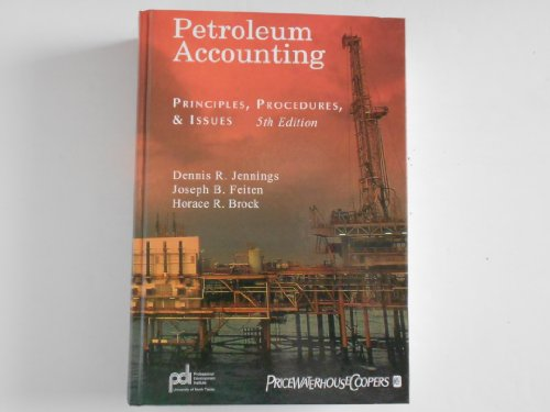 9780940966253: Petroleum Accounting: Principles, Procedures, & Issues