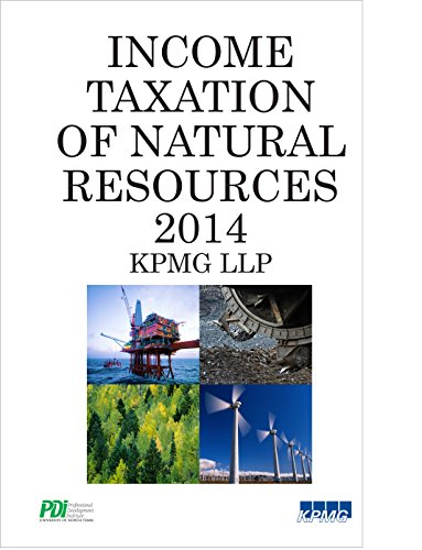 Income Taxation of Natural Resources 2014: Robert Swiech; Michael