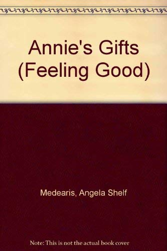 9780940975309: Annie's Gifts (Feeling Good)