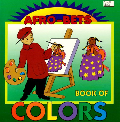 9780940975576: Afro-Bets Book of Colors: Meet the Color Family