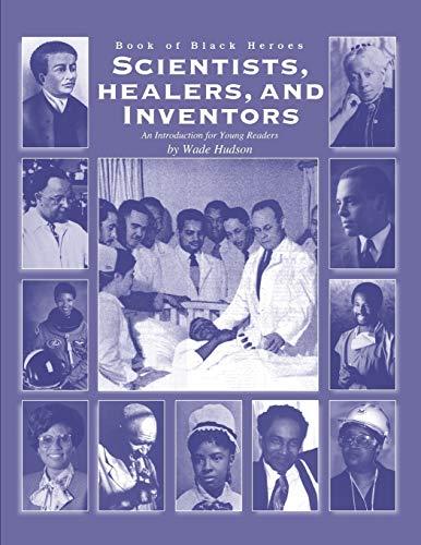 9780940975972: Book of Black Heroes Scientists Healers and Inventors: Volume 3