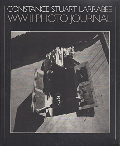 9780940979086: Constance Stuart Larrabee: World War 2 Photo Journal