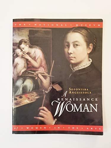 Sofonisba Anguissola : A Renaissance Woman: Sofonisba Anguissola; Sylvia