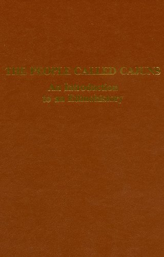 The People Called Cajuns, An Introduction to: Dormon, James H.