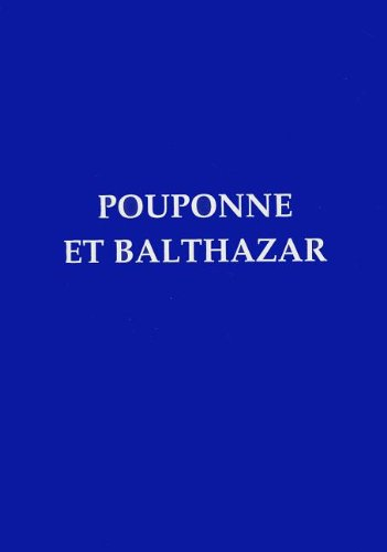 9780940984158: Pouponne Et Balthazar (French Edition)