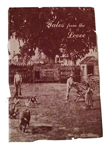 9780940984219: Tales from the levee: The folklore of St. John the Baptist Parish (Louisiana folklife series)