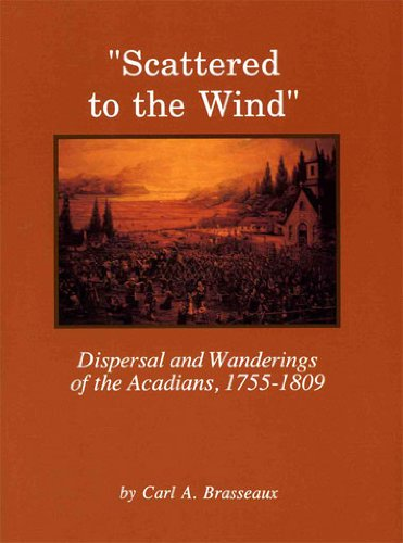 Scattered to the Wind : Dispersal and: Carl A. Brasseaux