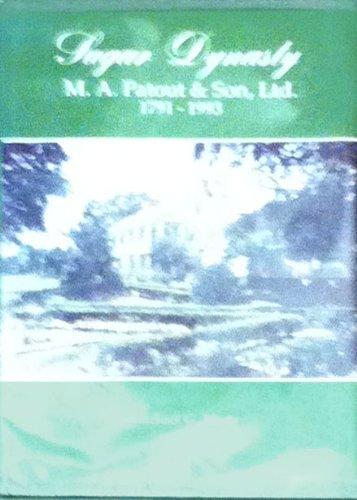 9780940984967: Sugar Dynasty: M.A. Patout & Son, Ltd., 1791-1993