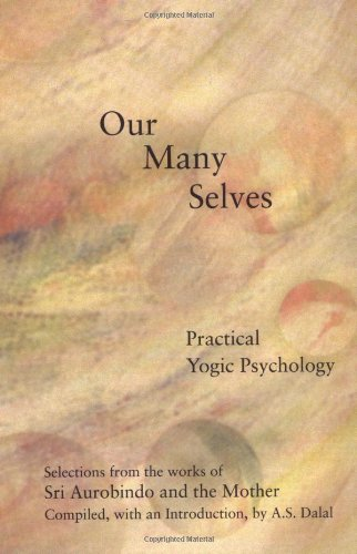 9780940985346: Our Many Selves: Practical Yogic Psychology