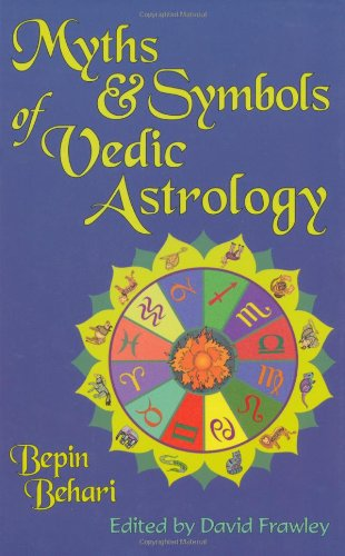 9780940985513: Myths & Symbols of Vedic Astrology