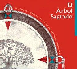 El Arbol Sagrado: The Sacred Tree (Spanish Edition): Phil Lane