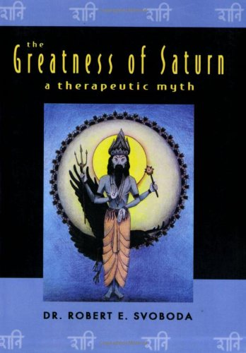 9780940985629: The Greatness of Saturn: A Therapeutic Myth