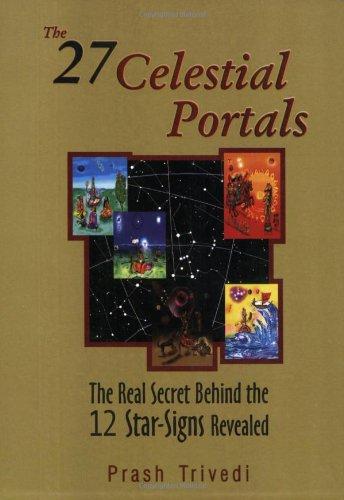 The 27 CELESTIAL PORTALS: Prash Trivedi