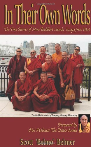 9780940985902: In Their Own Words: The True Stories of Nine Buddhist Monks' Escape from Tibet