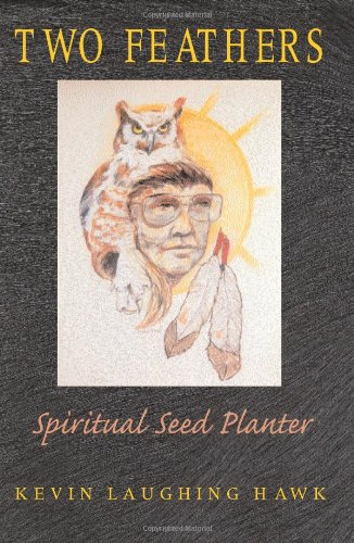 9780940985940: Two Feathers: Spiritual Seed Planter