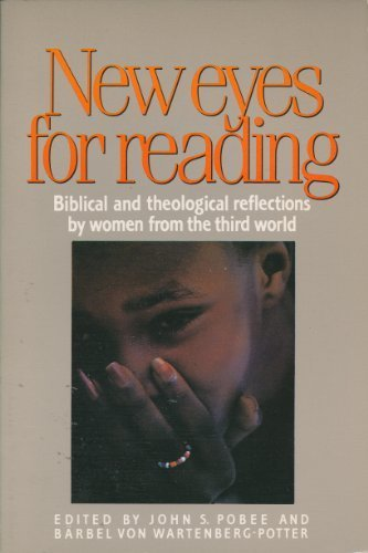 9780940989078: New Eyes for Reading: Biblical and Theological Reflections by Women from the Third World