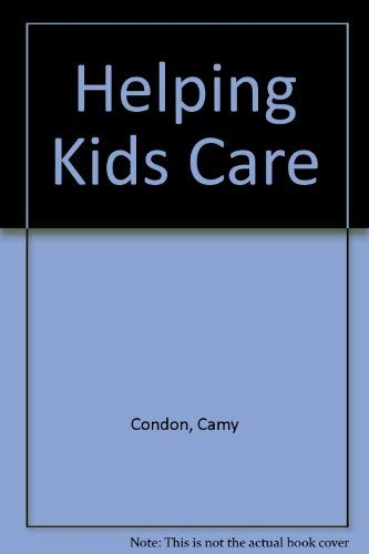 9780940989245: Helping Kids Care: Harmony-Building Activities for Home, Church and School