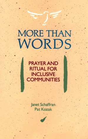 9780940989337: More Than Words: Prayer and Ritual for Inclusive Communities