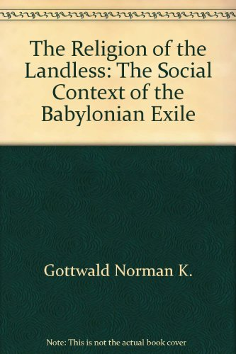 9780940989504: The Religion of the Landless: The Social Context of the Babylonian Exile