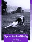 Yoga for Health and Healing: From the: Clagett, Alice B.,