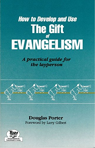 9780941005524: How To Develop And Use The Gift Of Evangelism: A Practical Guide For The Layperson
