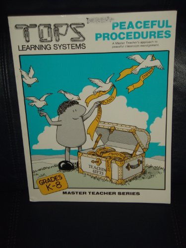 9780941008631: Peaceful Procedures: A Master Teachers Approach to Peaceful Classroom Management (Master teacher series)
