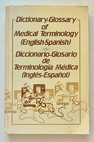 9780941010016: Dictionary Glossary of Medical Terminology - AbeBooks