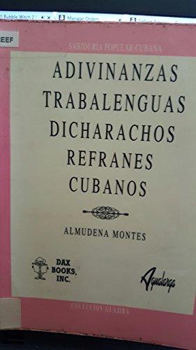 9780941010115: Adivinanzas, trabalenguas, dicharachos y refranes cubanos